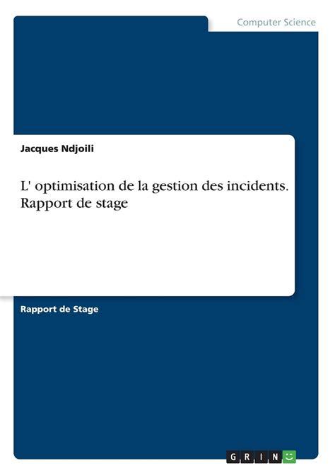 L Optimisation De La Gestion Des Incidents Rapport De Stage