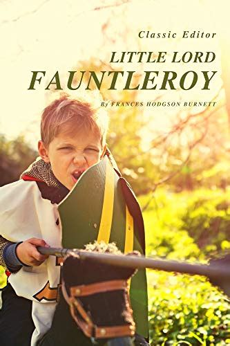 LITTLE LORD FAUNTLEROY Non Illustrated English Edition