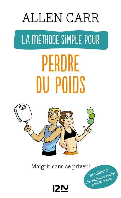 Amazing La Methode Simple Pour Perdre Du Poids Tout De Suite Epub Pdf Wiring 101 Mecadwellnesstrialsorg