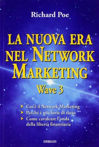 La Nuova Era Nel Network Marketing Wave 3