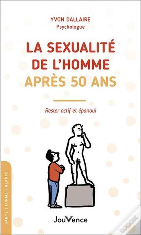 La ualite De Lhomme Apres 50 Ans (ePUB/PDF) on