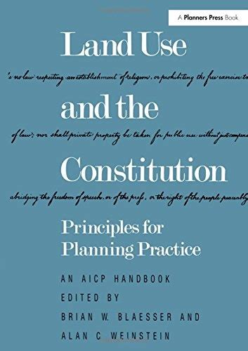 Land Use And The Constitution Principles For Planning Practice Aicp Handbook
