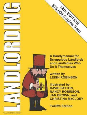 Landlording A Handymanual For Scrupulous Landlords And Landladies Who Do It Themselves