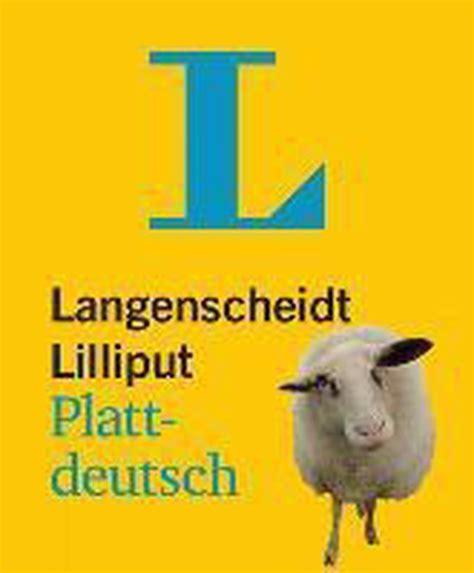 Langenscheidt Lilliput Plattdeutsch Plattdeutsch Hochdeutsch ...