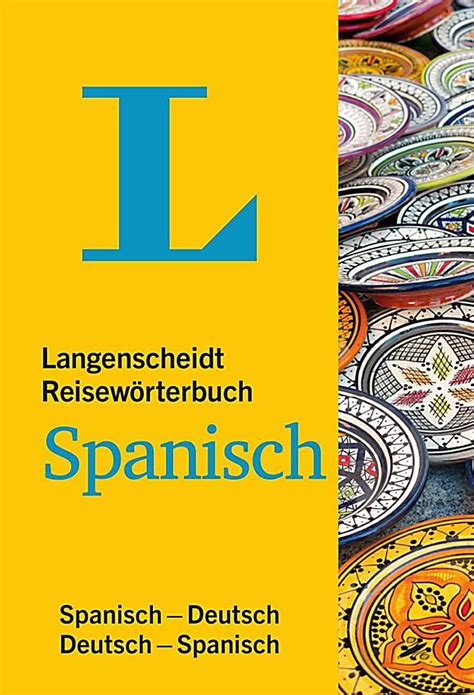 Langenscheidt Reiseworterbuch Spanisch Spanisch Deutsch Deutsch ...