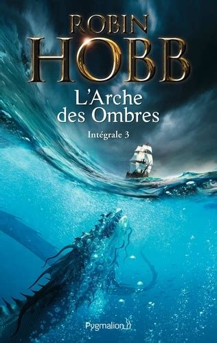 Larche Des Ombres Lintegrale 3 Tomes 7 A 9 Lincomparable Saga Des
