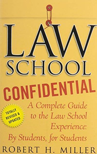 Law School Confidential A Complete Guide To The Law School Experience