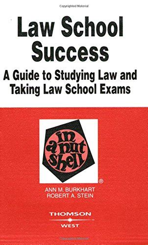 Law School Success In A Nutshell 2d