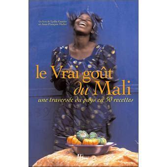 Le Vrai Gout Du Mali (ePUB/PDF)