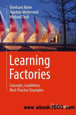 Learning Factories Concepts Guidelines Bestpractice Examples