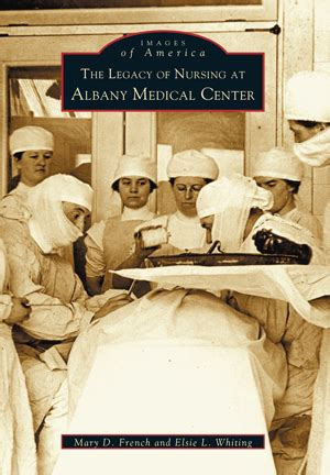 Legacy Of Nursing At Albany Medical Center