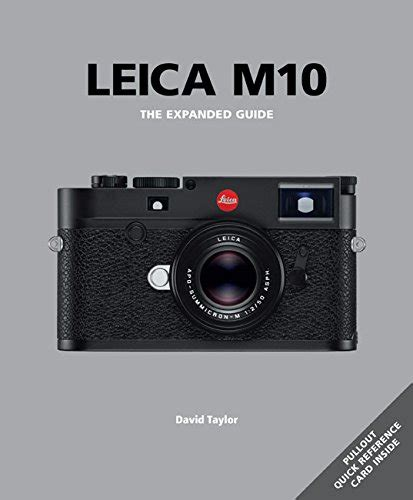 Leica M10 The Expanded Guide