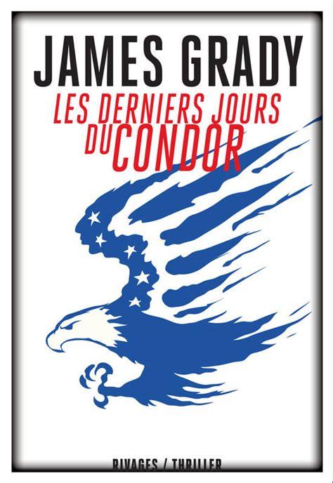 Les Derniers Jours Du Condor (ePUB/PDF) Free