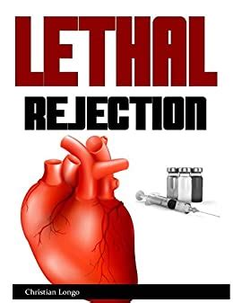 Lethal Rejection The Fight To Give Life From Prison Other Pointlessly Forbidden Places
