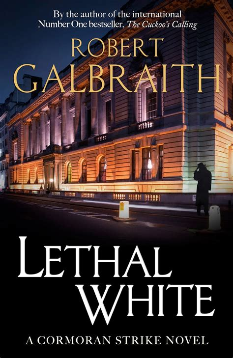 Lethal White A Cormoran Strike Novel Book 4
