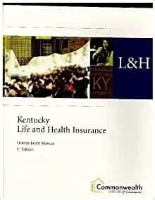 Lh Kentucky Life And Health Insurance License Exam Manual