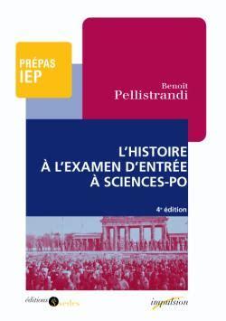 Lhistoire A Lexamen Dentree A Sciences Po Le Xxe Siecle (ePUB/PDF) Free