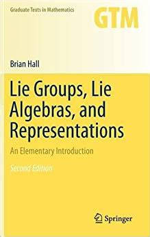 Lie Groups Lie Algebras And Representations An Elementary Introduction Graduate Texts In Mathematics