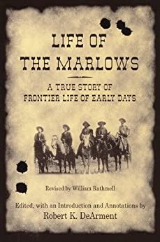 Life Of The Marlows A True Story Of Frontier Life Of Early Days Ac Greene Series