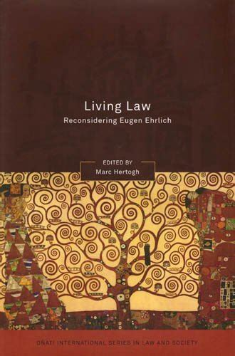 Living Law Reconsidering Eugen Ehrlich Onati International Series In Law And Society