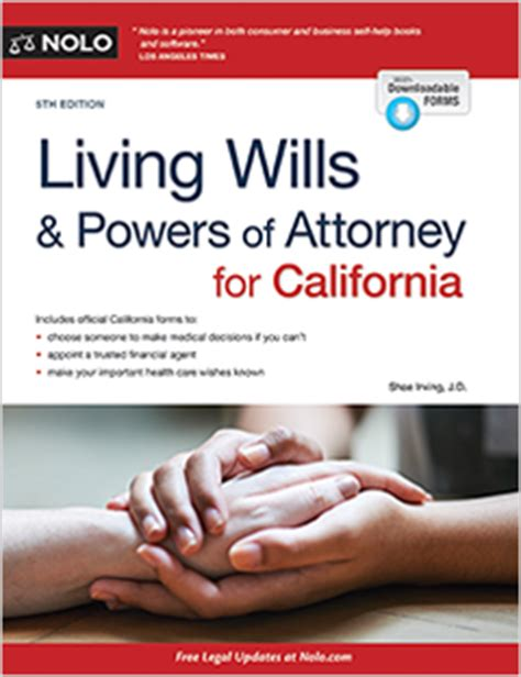 Living Wills And Powers Of Attorney For California Living Wills Powers Of Attorney