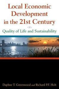 Local Economic Development In The 21st Century Quality Of Life And Sustainability
