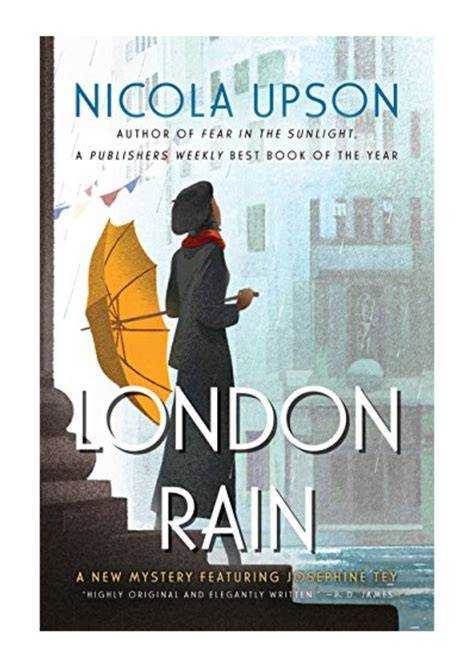 London Rain A New Mystery Featuring Josephine Tey Josephine Tey Mysteries Book 6