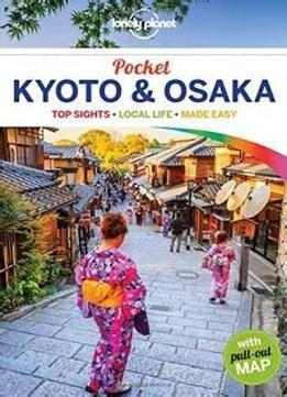 Lonely Planet Pocket Kyoto Osaka Travel Guide