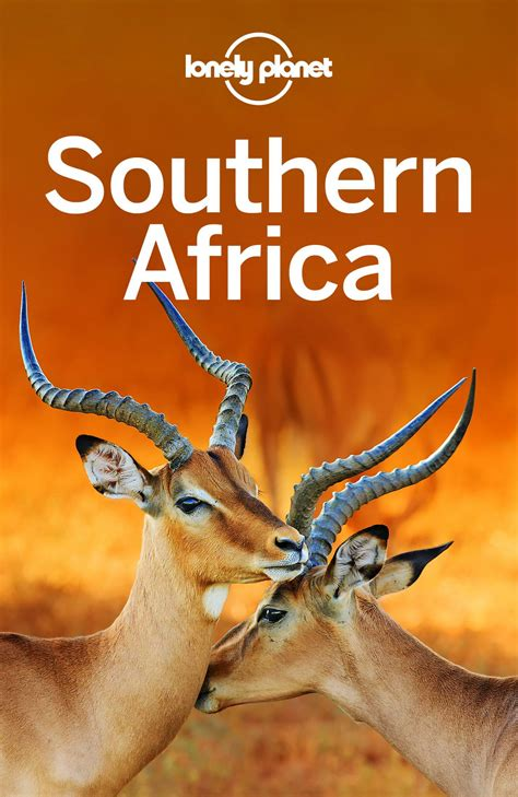 Lonely Planet Southern Africa By Lonely Planet - South