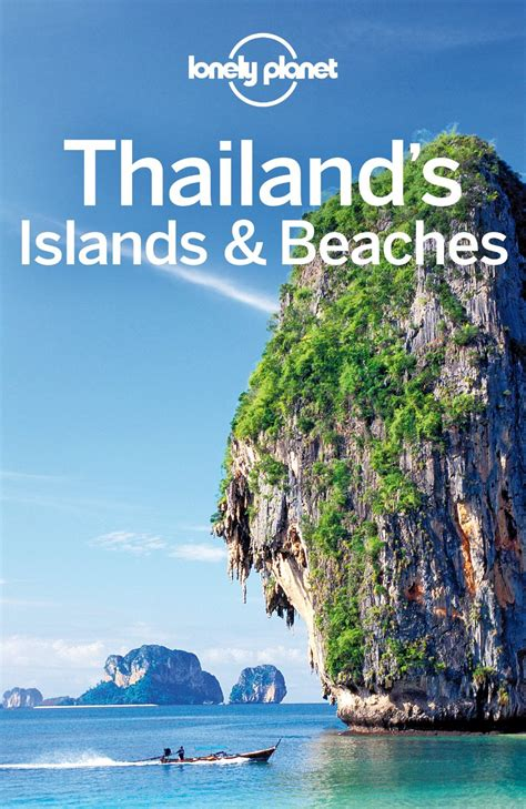 Lonely Planet Thailands Islands Beaches Travel Guide English Edition