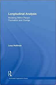 Longitudinal Analysis Modeling WithinPerson Fluctuation And Change Multivariate Applications Series
