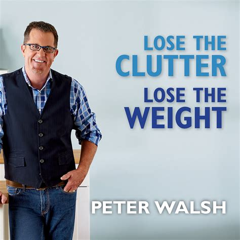 Lose The Clutter Lose The Weight The SixWeek TotalLife Slim Down