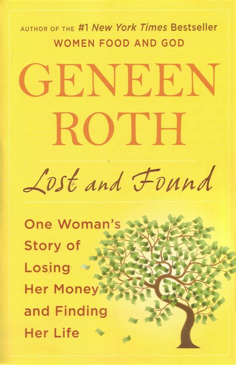Lost And Found One Womans Story Of Losing Her Money And Finding Her Life