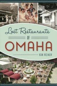 Lost Restaurants Of Omaha American Palate
