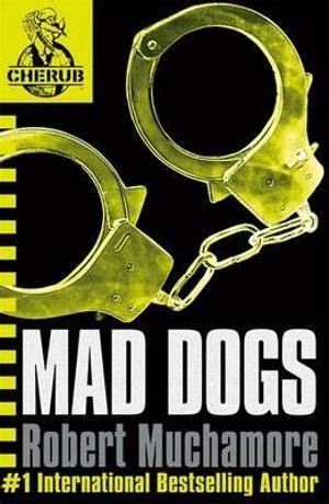Mad Dogs Muchamore Robert (ePUB/PDF) Free
