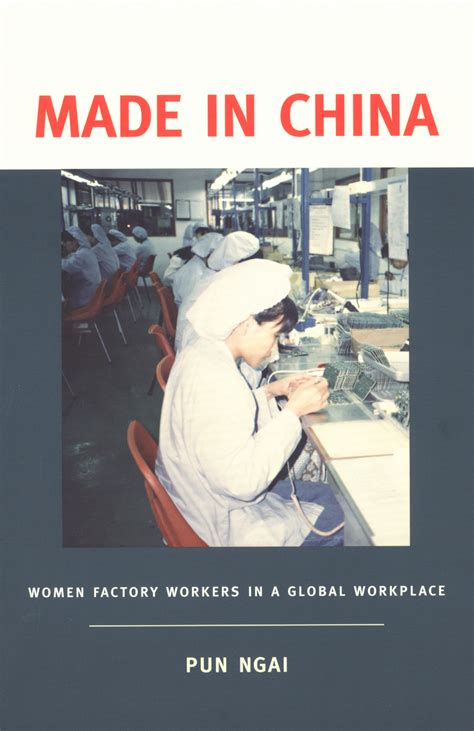 Made In China Women Factory Workers In A Global Workplace