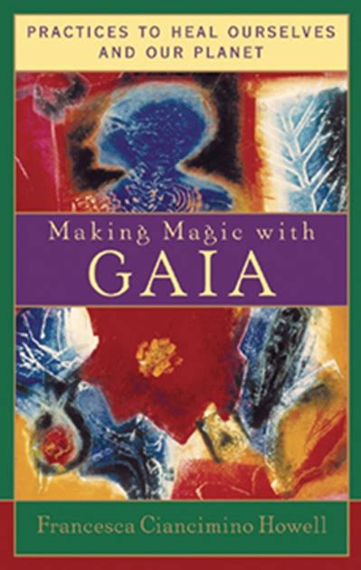 Making Magic With Gaia Howell Francesca Ciancimino
