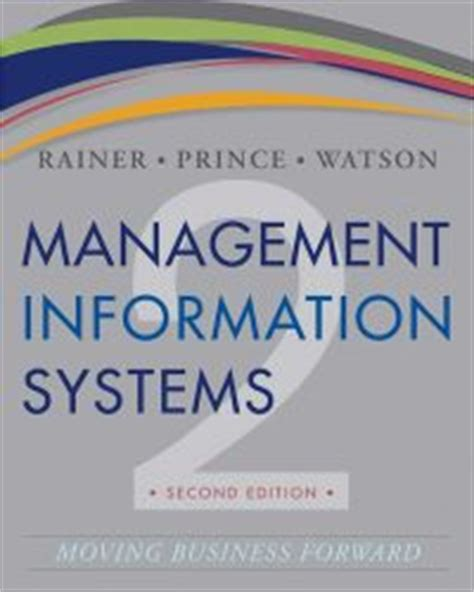 Management Information Systems Moving Business Forward