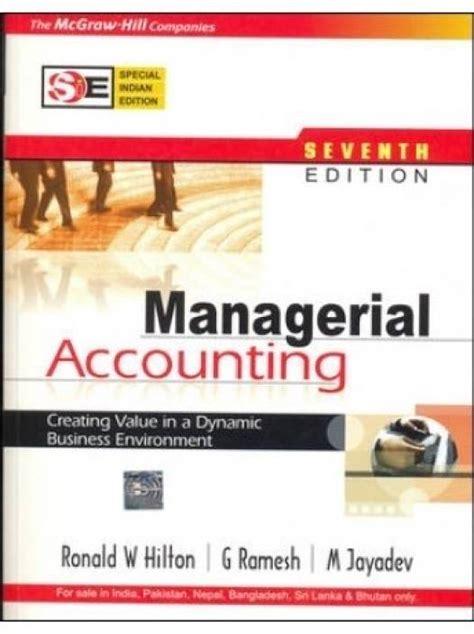 Managerial Accounting Hilton 7th Edition Solutions Manual (ePUB/PDF)