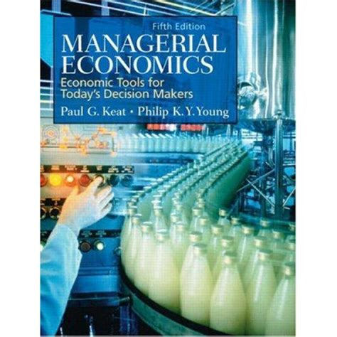Managerial Economics Economic Tools For Todays Decision Makers