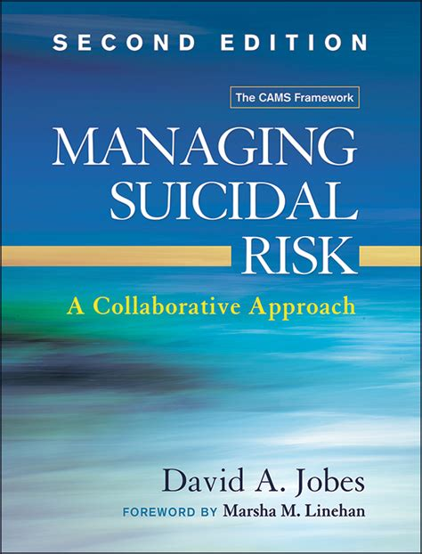 Managing Suicidal Risk Second Edition A Collaborative Approach