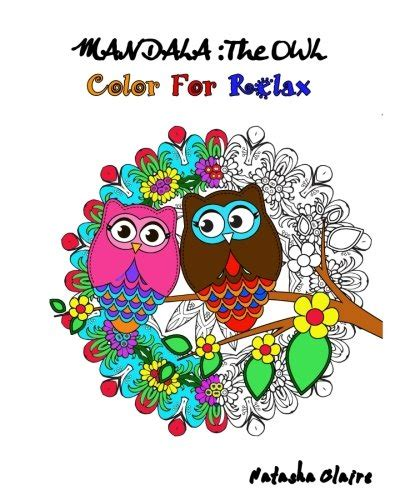 Mandala The Owl Coloring For Relax Intricate Mandalas Mesmerising Zentangle Animal Mandalas And Floral Designs Mandala Coloring Book Volume 3