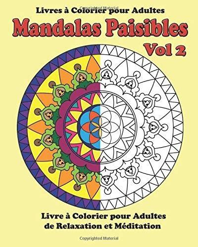 Superb Mandalas Paisibles Vol 3 Livres A Colorier De Relaxation Et Wiring Cloud Scatahouseofspiritnl