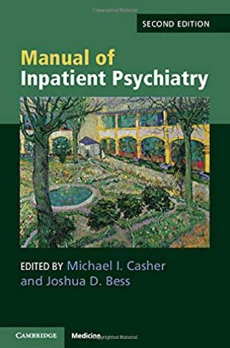 Manual Of Inpatient Psychiatry Casher Michael I Bess Joshua D ...