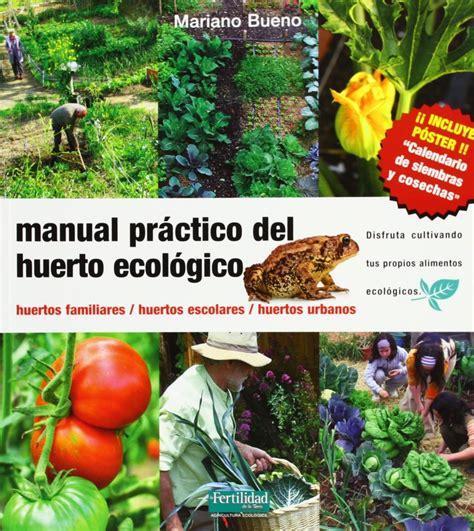 Manual Practico Del Huerto Ecologico Huertos Familiares Huertos ...