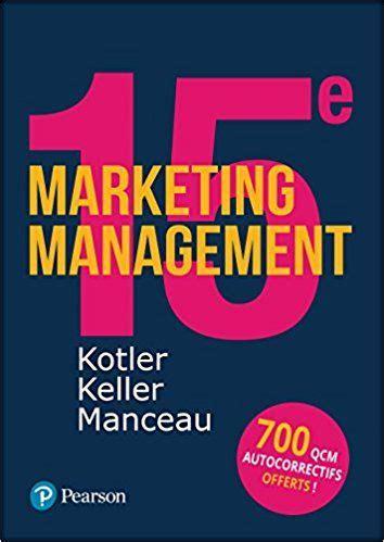 0a7be684a4 Marketing Management 15e Edition Quiz [PDF Book]