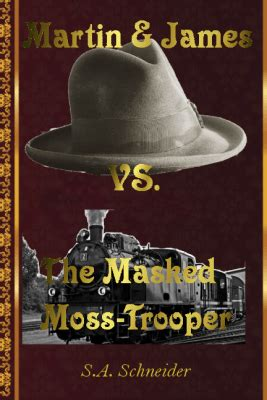 Martin James Vs The Masked Moss Trooper