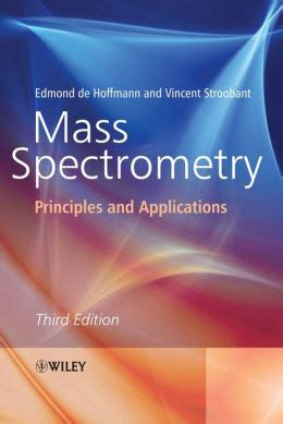 Mass Spectrometry Third Edition Principles And Applications
