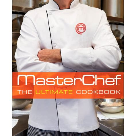 MasterChef TM The Ultimate Cookbook
