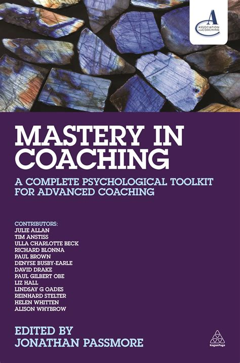 Mastery In Coaching A Complete Psychological Toolkit For Advanced Coaching